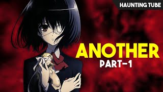 Another (2012) Horror Anime Explained - Part 1 | Haunting Tube
