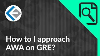How to approach AWA on GRE ?