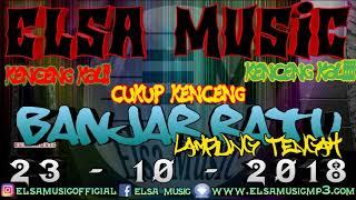 KENCENG KALIIII ELSA MUSIC BANJAR RATU (3)