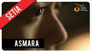 Lirik Lagu dan Chord Kunci Gitar Setia Band - Asmara