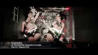 """Neckbreaker feat Jr. Pinchers""-The Cleopatra Complex and Jr. Pinchers OFFICIAL VIDEO"