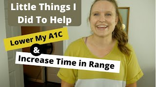 Little Changes To Lower A1C!