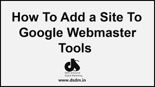 How To Add My Site To Google Webmaster Tools