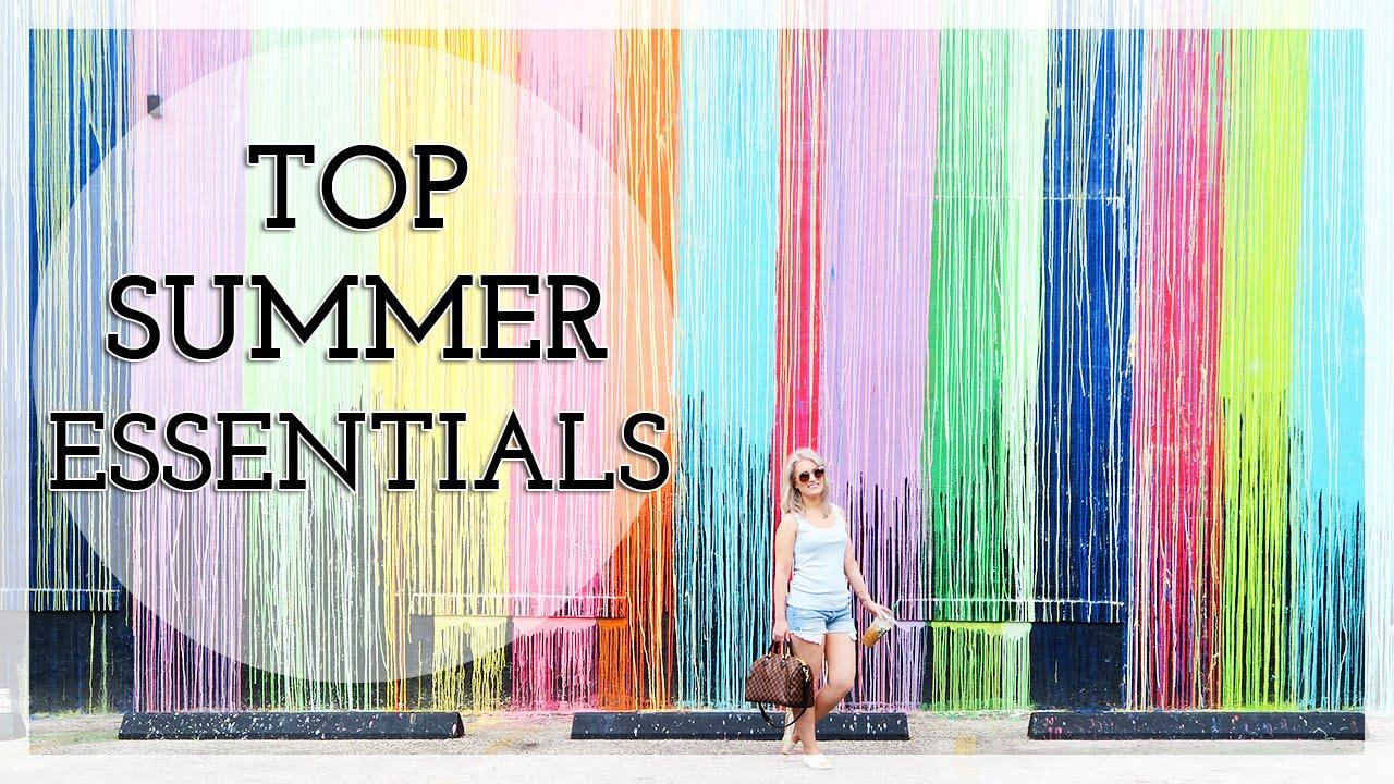 Top Summer Essentials