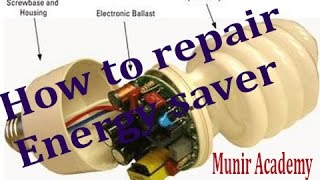 How to repair Energy Saver Fluorescent lamp