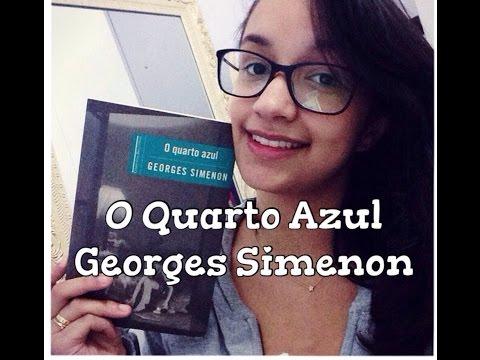 LT | O Quarto Azul, de Georges Simenon