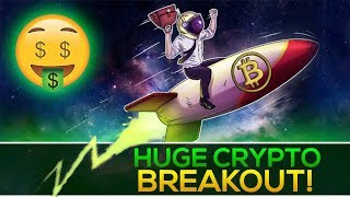 HUGE Crypto Breakout + BULL MARKET REVIVAL! (What's Next?)
