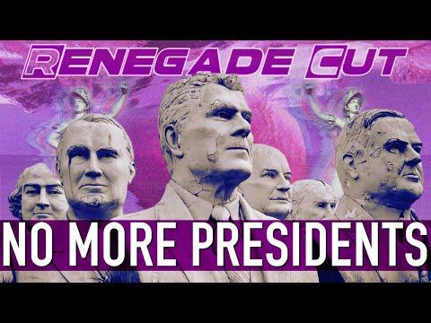 No More Presidents   Renegade Cut