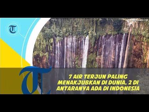 7 Air Terjun Paling Menakjubkan di Dunia, 2 di Antaranya Ada di Indonesia