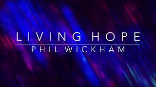 Living Hope [Key: Eb] Lyrics & Chords