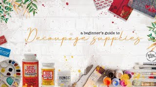 A Beginners Guide To Decoupage Supplies - Part 1