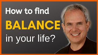 How to find Balance in life | Hale Dwoskin