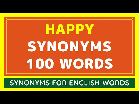 100 Best Synonyms for Happy | What Is Synonym Words For Happy?
