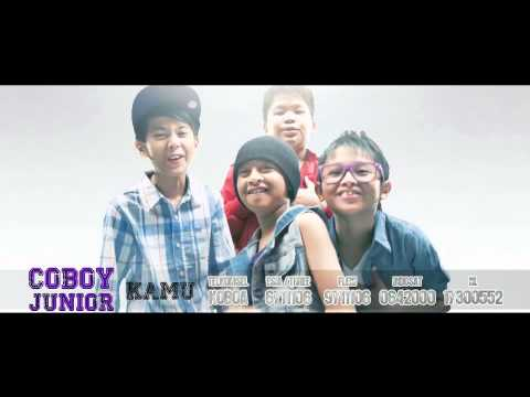 Video dan Lirik Lagu Kamu - Coboy Junior