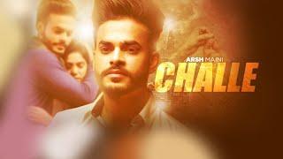 Challe  Arsh Mani