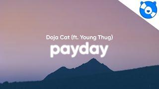 Doja Cat - Payday (Clean - Lyrics) feat. Young Thug