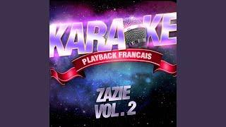 Autant De Peine Que Toi — Karaoké Playback Instrumental — Rendu Célèbre Par Zazie
