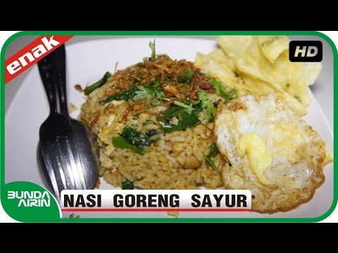 Video Nasi Goreng Special Sayur - Resep Masakan Tradisional Jawa Khas Indonesia Mudah Simple - Bunda Airin