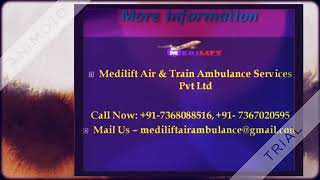 Take Reliable and Fast Air Ambulance Service in Bhopal by Medilift