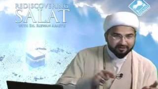 Rediscovering Salat (Prayer) w/ Sheikh Rizwan Arastu - Episode 08: Place and Time