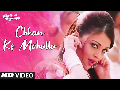 'Chhan Ke Mohalla - Remix