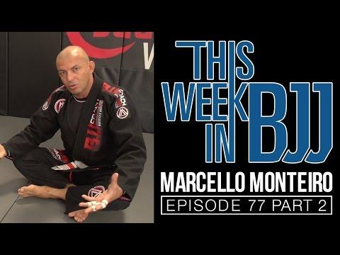 TWIBJJ Ep 77 Marcello Monteiro Part 2 of 2