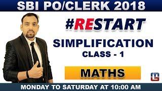#1| Simplification | Part-1 | Maths | SBI PO/Clerk 2018 | 10:00 am