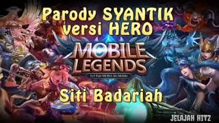 Gambar cover Parody lagu syantik-siti Badriah dan konco mesra versi hero Mobile Legends