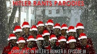 Christmas in Hitler's Bunker II: Episode III