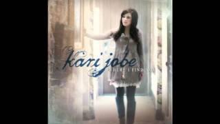 <b>Kari Jobe</b>  What Love Is This