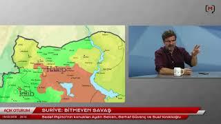 Açık Oturum: Suriye'de Bitmeyen Savaş Konuklar: Aydın Selcen, Serhat Güvenç Ve Suat Kınıklıoğlu