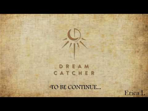 【Dreamcatcher】드림캐쳐 Dreamcatcher 捕梦网 - ALBUM INTRO Compilation 【1】To Be Continued...
