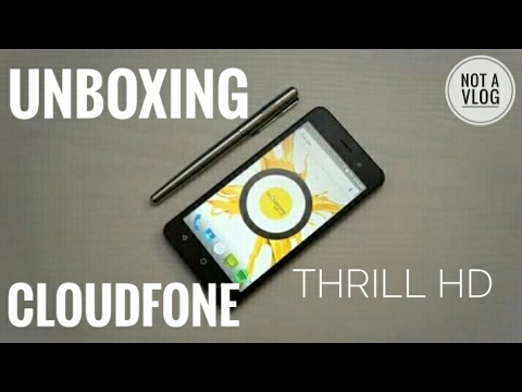 UNBOXING: CLOUDFONE THRILL HD