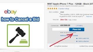How to cancel a bid (retract) on ebay.com Auction
