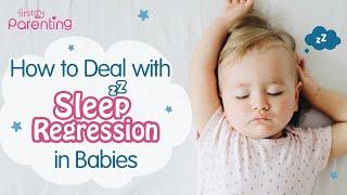 Tips to Overcome Baby Sleep Regression