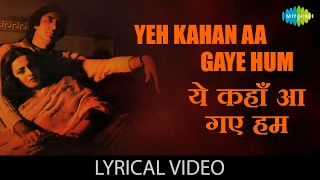 Yeh Kahan Aa Gaye Hum with lyrics | यह कहा   - YouTube