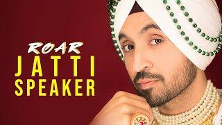 JATTI SPEAKER : Diljit Dosanjh (Official Audio ) Jatinder Shah