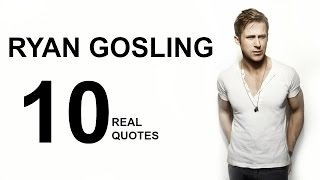 Ryan Gosling 10 Real Life Quotes on Success | Inspiring | Motivational Quotes