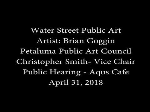 Petaluma  Public Art Council - May 1, 2018 at Aqua Cafe, Artist Brian Goggin