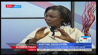 Business Today: Auditing Devolution with Ann Anyanga - 2nd February,2017