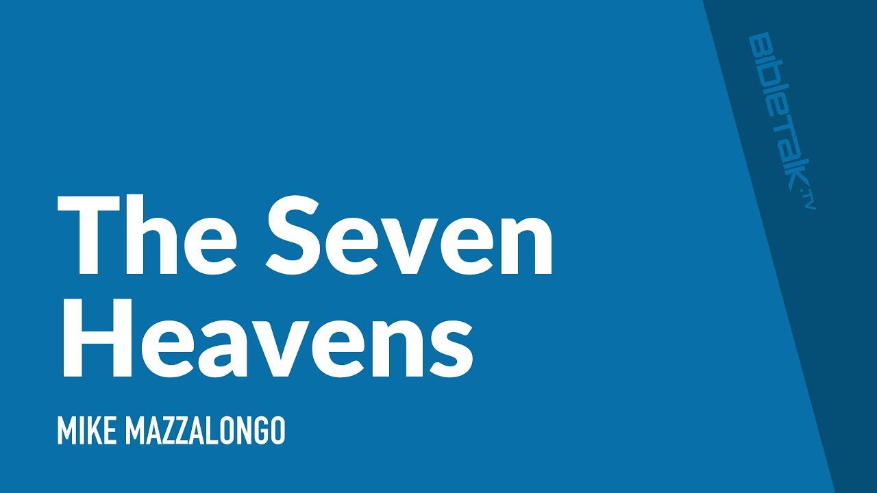 The Seven Heavens