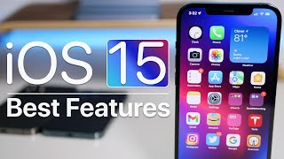 iOS 15 - Top Features Now