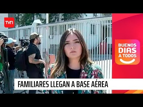 Avión FACh desaparecido: Familiares llegan a base aérea en busca de información | BDAT