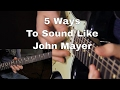 5 Ways to Sound Like John Mayer