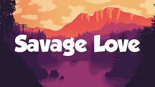 Jason Derulo - Savage Love Lyrics| MusicX