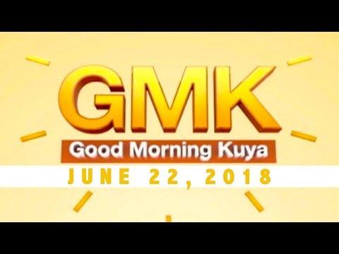 [UNTV]  Good Morning Kuya (June 22, 2018)