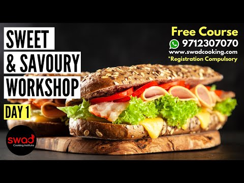 Free Online Sweet & Savoury Workshop|Day 1|Cooking Class| Visit www.swadcooking.com for registration