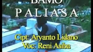 Lagu Banggai Sedih - BAMO PALIASA || Voc. Reni Asiba