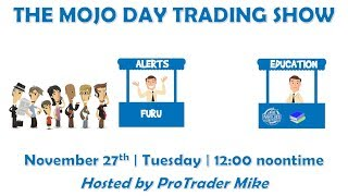 Stock Alerts versus Stock Education 📚 The MOJO Day Trade Show