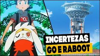 Raboot  - (Pokémon) - O DILEMA DO GO E DO RABOOT! - POKÉMON ANIME